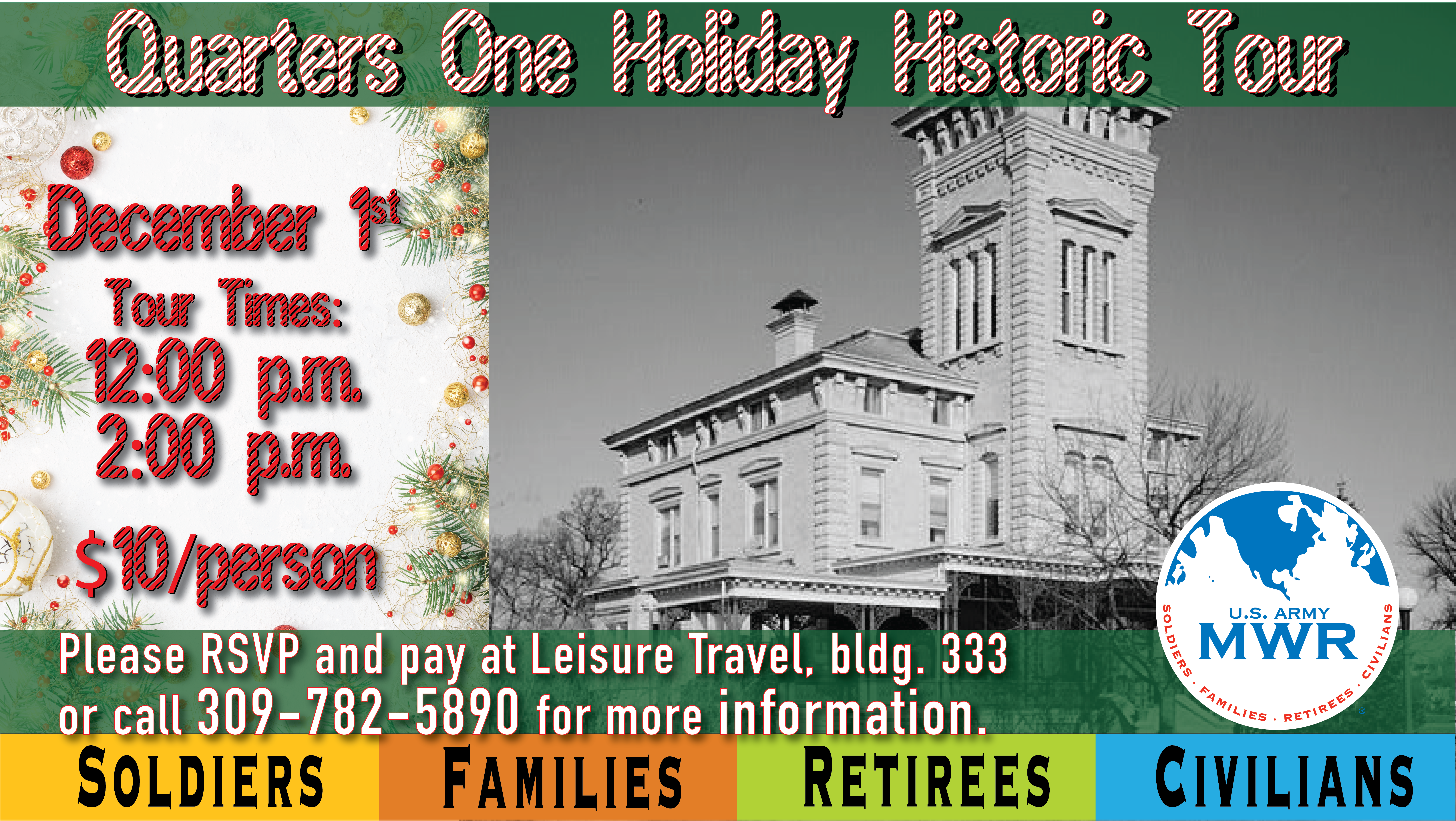 Quarters One Holiday Historic Tour