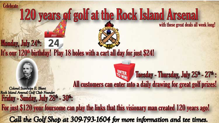 Arsenal Island Golf Course 120th Anniversary Specials