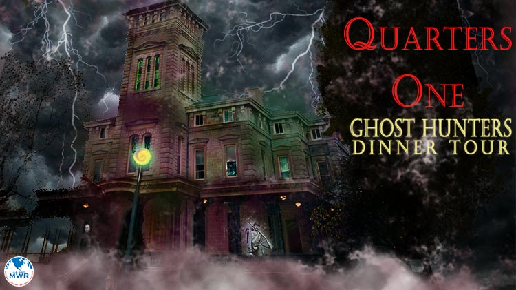 Quarters One Ghost Hunters Dinner Tour