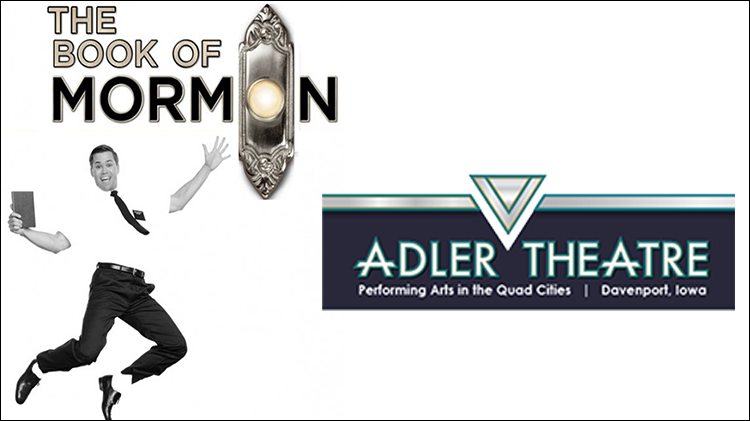 The Book of Mormon at the Adler Theater